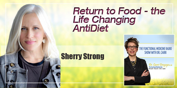 Return To Food The Life Changing Anti Diet