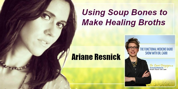 Using Soup Bones to Make Healing Broths