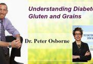Understanding Diabetes, Gluten and Grains